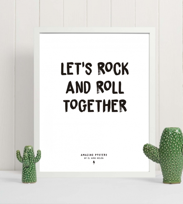 lamina frase Let's rock and roll together